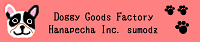 Doggy Goods Factory Hanapecha Inc. sumodz